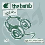The Bomb 06 | 10th Anniversary Edition