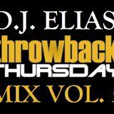 DJ Elias - ThrowBack Thursday Mix Vol.5