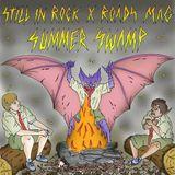 Still in Rock x Roads Mag - Summer Swamp