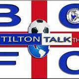 Tilton Talk BCFC chat show