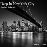 Deep In New York City - Deep Jazzy House Mix (2015)