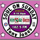 Soul On Sunday Show 27/01/19, Tony Jones on MônFM Radio * W A R M * S O U L * S O U N D S *