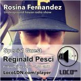 Pesci On The Rosina Fernandes Show @ LocoLDN