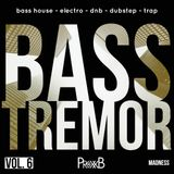 BASS TREMOR VOL.6 (Madness)
