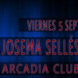 Josema Sellés 5 Sept @ Arcadia Club