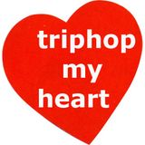 triphop your life-triphop my heart