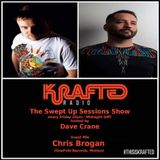 Dave Crane pres. Swept Up Sessions 59 - 4th August 2017 (Chris Brogan Guest Mix)
