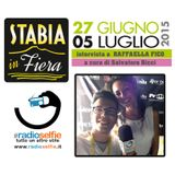 Stabia in Fiera - intervista RAFFAELLA FICO - RadioSelfie.it