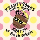 Tight Songs - Episode #55 (May 2nd, 2015)