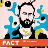 FACT mix 515 - Kowton (Sep '15)