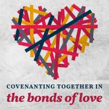 The Call to Covenant Love