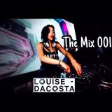 Louise DaCosta - The Mix 001
