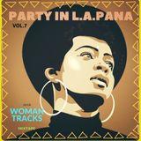 2018 @ Mixtape 'PARTY IN L.A. PANA' [vol.7] *Woman Tracks*