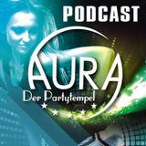 Aura Podcast #001 mixed by Daniel Meroe
