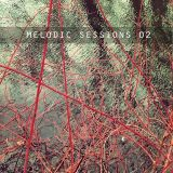 Melodic Sessions 02