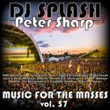 Dj Splash (Peter Sharp) - Music for the masses 57 2017