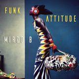Funk Attitude Mirco B. Live At Mangiadischi 181116