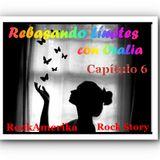 Rebasando Límites con OraLia- Capítulo 6 por RockAmerika, Rock Story - 9 de junio de 2018.
