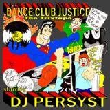 2009 - Dance Club Justice: The Trixtape - Part 1