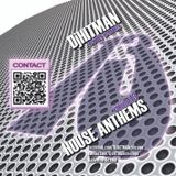 DjHITMAN - House Anthems Vol 13 (3am Records)