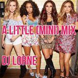 DJ LORNE - LITTLE MIX MINIMIX