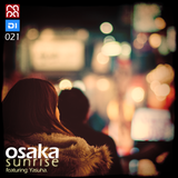 Osaka Sunrise 21 (feat. Yasuha.)