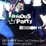 Famous Party Session #1 @Le Campus Bar – Tours (12/12/13)