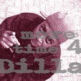 1 More Time 4 Dilla__ Mini Tribute Mix