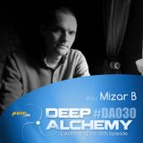 Mizar B - Deep Alchemy 030 Marathon on Pure.fm