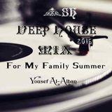 4$0 Deep House 4 My Family Mix 2015 Summer