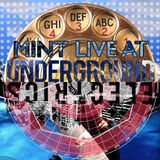 Mint - Live at Underground Electrics