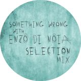 Enzo Di Noia Selection Wrong