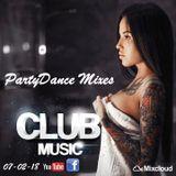 PartyDanceMixes TV ♦ Best Music Mix 2018 ♦ Party Club House Music Dance Mega Mix ♦ 07-02-18