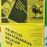#PART 1-PRIMITIVE SKATEBOARDING BELGIUM 1978@La Danseuse Atelier d'Artistes RBX 20190518#