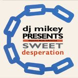 Sweet Desperation | Depeche Mode Influenced | DJ Mikey