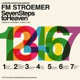 FM STROEMER - Seven Steps To Heaven Essential Housemix | August 2013