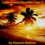 Latin House MasaMix Tape 3