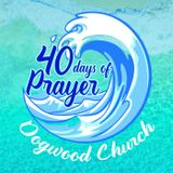 40 Days of Prayer Wk 2 Sept 30 2018