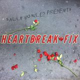 Sally Bowles presents: Heartbreak Fix - music to cheer you up