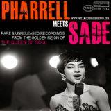 Pharrell Meets Sade Mixtape