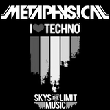 Metaphysical - I Love Techno