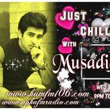 Just Chill With Rj Musaddiq