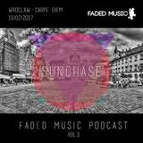 Faded Music Podcast #3 - Sunchase