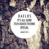 Daelos - It's All Gone Tech-House:Techno Special 2014