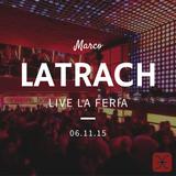 Marco Latrach @ La Feria Live Set 06__11__15