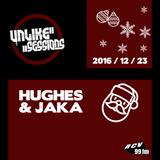 Unlike Sessions - 2016 dec 23 - Hughes / Jaka