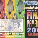 DJ Zinc, MC Trigga, Spyda & Palmer @ Hysteria 32 (2001)