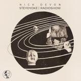 Nick Devon - Steyoyoke Radioshow #074
