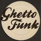 Ghettofunkyshit (Promo Mix)