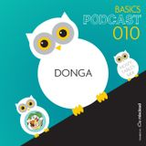 BASICS Podcast 010 - Donga's Noizy Tables Mix
